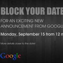 مؤتمر جوجل يوم 15 سبتمبر الجاري للكشف عن أجهزة أندرويد ون
