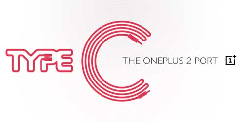 جهاز OnePlus 2 سيحصل على منفذ USB Type-C