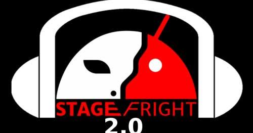 ماذا يجب أن تعرف عن ثغرة Stagefright 2.0 في الأندرويد