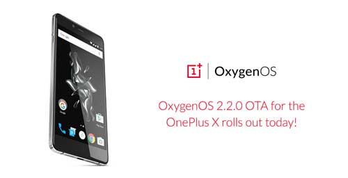 بدء تحديث جهاز OnePlus X بإصدار OxygenOS 2.2.0 المميز