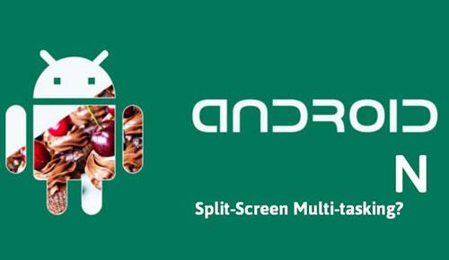 تعرفوا على نظام Android N ومزاياه الذي أعلنت عنه جوجل رسميا