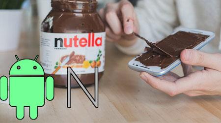صورة ماذا سيكون إسم نسخة Android N – حلوى Nutella ؟