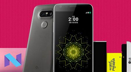تحديث أندرويد نوجا يصل هاتف LG G5 النسخة المفتوحة !