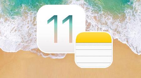 نظام iOS 11 - ما الجديد في تطبيق الملاحظات Notes ؟