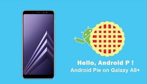 تحديث اندرويد 9 Pie على Samsung Galaxy A8 + (2018)