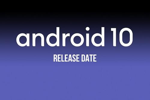 موعد إطلاق تحديث Android 10