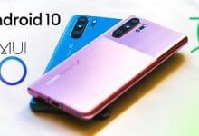 Photo of وصول تحديث اندرويد 10 مع واجهة EMUI 10 إلى هواتف Huawei P30!