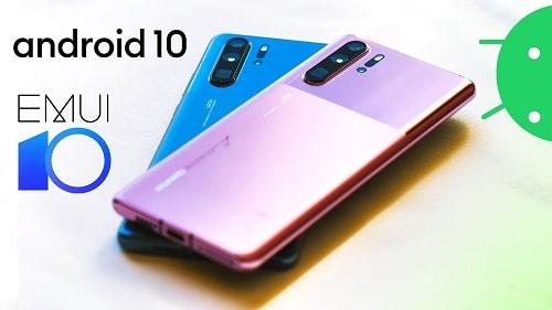 وصول تحديث اندرويد 10 مع واجهة EMUI 10 إلى هواتف Huawei P30