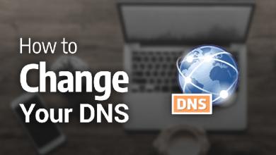 كيفية تغيير عنوان DNS الخاص بك في الويندوز والماككيفية تغيير عنوان DNS الخاص بك في الويندوز والماك