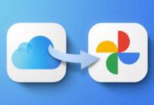 كيفية نقل الصور والفيديو من حساب ابل أي كلاود إلى حساب جوجل بسهولة؟