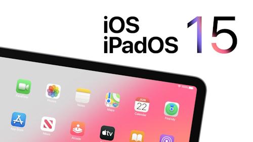 تقرير - كشف المزيد من التفاصيل حول تحديثات iOS 15 و iPadOS 15