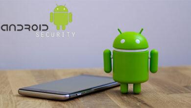 10 نصائح لحماية هاتفك الأندرويد