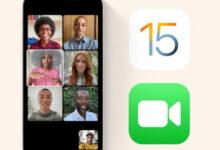كل المميزات الجديدة في تطبيق فيس تايم FaceTime في تحديث iOS 15 و iPadOS 15