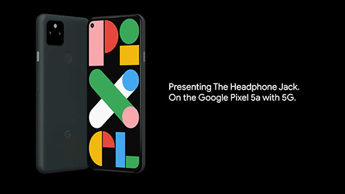 جوجل تنشر إعلان مدته دقيقتان لاستعراض مقبس سماعة الرأس في هاتف Pixel 5a